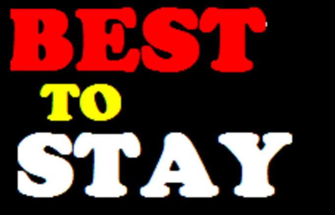BEST TO STAY