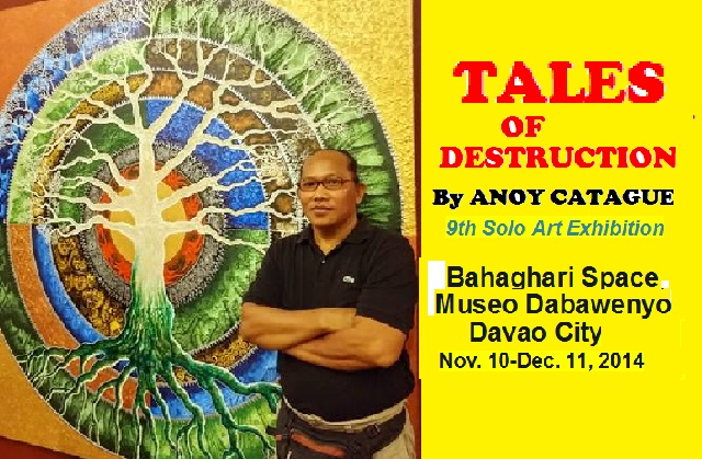 TALES OF DESTRUCTION – 9th Solo Exhibit by Anoy Catague