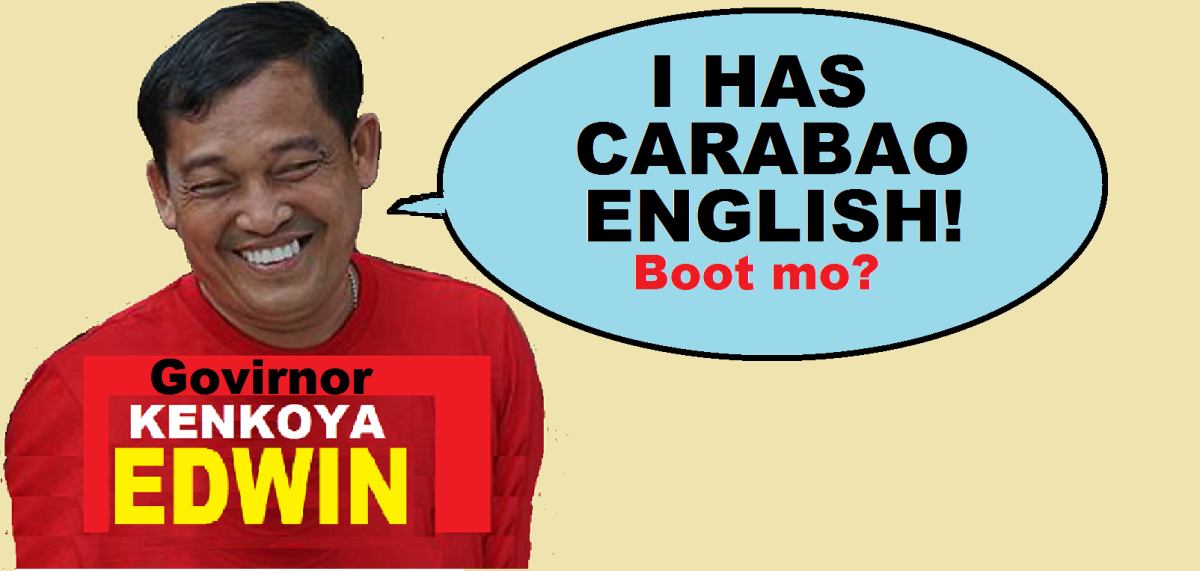 JOKE OF THE DAY: KENKOYA EDWIN AND CARABAO ENGLISH