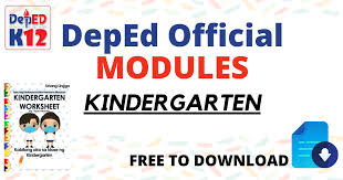 DepEd Official MODULES for KG - DepEd Click