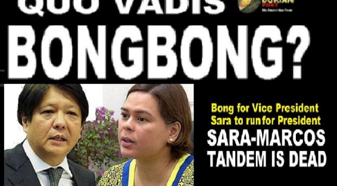 SARA-MARCOS TANDEM IS DEAD! Quo vadis, Bongbong?